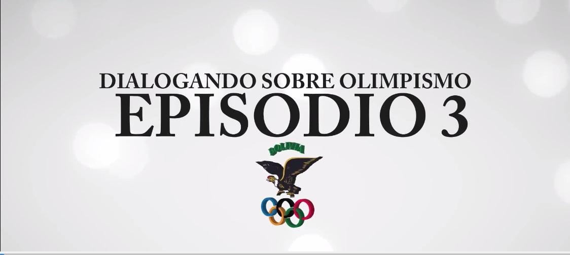 Arrancó Dialogando sobre Olimpismo 3er episodio